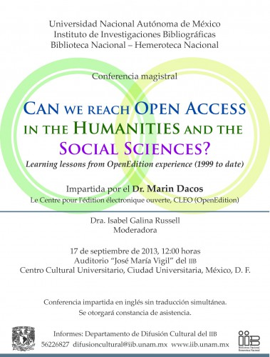 Learning lessons from OpenEdition experience (1999 to date). Mexico September 17th 2013. Ciudad universitaria.